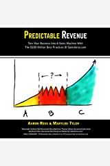 Predictable Revenue: Turn Your Business Into A Sales Machine with the $100 Million Best Practices of Salesforce.com Audible Hörbuch
