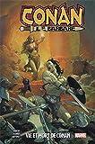 Conan Le Barbare T01: Vie et mort de Conan