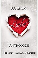 Kurzum: Liebe Kindle Ausgabe