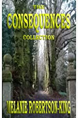 The Consequences Collection Kindle Edition