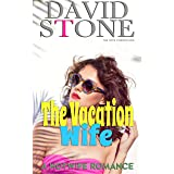 The Vacation Wife: A Hotwife Romance (English Edition)