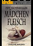 Mädchenfleisch - Psychothriller