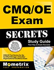 CMQ / OE Exam Secrets: Your Key to Exam Success : CMQ / OE Test Review for the Certified Manager of Quality / Organizational Excellence Exam
