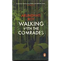 Walking with the Comrades: Adventures In the Underground Forest