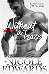 Mission: Without a Trace (Brantley Walker: Off the Books Book 2) Kindle Edition
