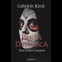 Porta Dämonica: Das Grauen beginnt