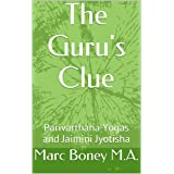 The Guru's Clue: Parivarthana Yogas and Jaimini Jyotisha