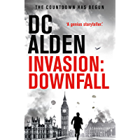 INVASION: DOWNFALL (The Invasion Series Book 1)