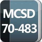 MCSD App Builder Certification: 70-483 (Programming in C#) Exam