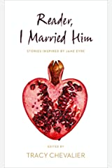 Reader, I Married Him Kindle Edition