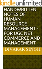 HANDWRITTEN NOTES OF  HUMAN RESOURCE MANAGEMENT -  FOR  UGC NET COMMERCE  AND  MANAGEMENT