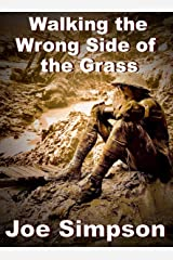 Walking the Wrong Side of the Grass Kindle Edition