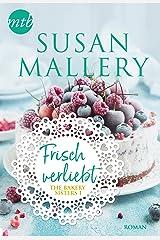 Frisch verliebt (The Bakery Sisters 1) Kindle Ausgabe