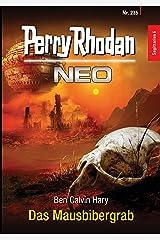 Perry Rhodan Neo 235: Das Mausbibergrab: Staffel: Sagittarius Kindle Ausgabe