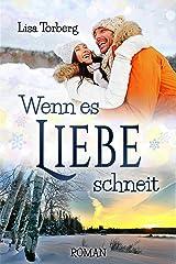 Wenn es Liebe schneit Kindle Ausgabe