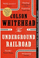 The Underground Railroad: Winner of the Pulitzer Prize for Fiction 2017 Paperback