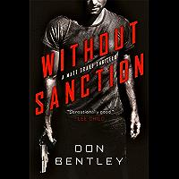 Without Sanction (A Matt Drake Thriller Book 1) (English Edition)