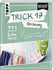 Trick 17 Pockezz – Ordnung: 111 geniale Lifehacks, die Ordnung ins Leben bringen
