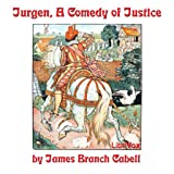 Jurgen, A Comedy of Justice by James Branch Cabell FREE