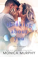 Thinking About You (Forever Yours Book 2) Kindle Edition
