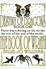 The Book of Wrath (The Destiny of Dragons 1) Kindle Edition