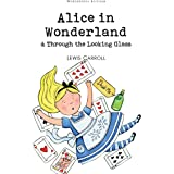 Alice in Wonderland / Through the Looking Glass.
