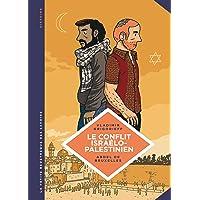 La petite Bédéthèque des Savoirs - tome 18 - Le conflit israélo-palestinien. Deux peuples condamnés à cohabiter