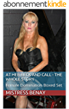 At Her Beck And Call - The Whole Story: Female Domination Boxed Set (English Edition)
