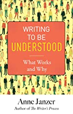 Writing to Be Understood: What Works and Why