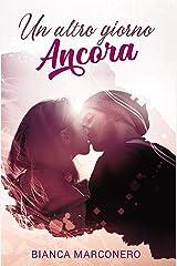 Un altro giorno ancora (Italian Edition) Versión Kindle
