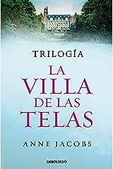 Trilogía La villa de las telas (edición pack): La villa de las telas   Las hijas de la villa de las telas   El legado de la villa de las telas Versión Kindle