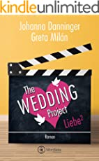The Wedding Project - Liebe hoch zwei
