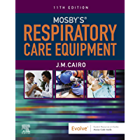 Mosby's Respiratory Care Equipment - E-Book (English Edition)