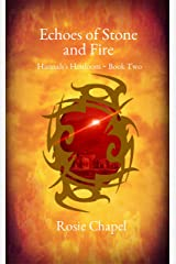 Echoes of Stone and Fire (Hannah's Heirloom Book 2) Kindle Edition