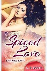 Spiced Love: Sammelband Kindle Ausgabe