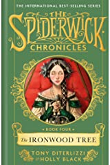 The Ironwood Tree (Volume 4) (SPIDERWICK CHRONICLE) Hardcover