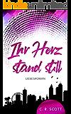 Ihr Herz stand still: Liebesroman
