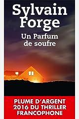Un parfum de soufre Format Kindle