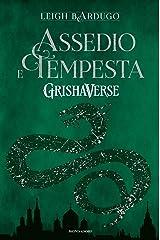 Grishaverse - assedio e tempesta Formato Kindle