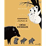 Compendio ilustrado de animales fascinantes y sus ...
