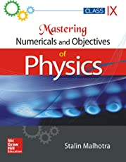 Mastering Numericals and Objectives of Physics for Class IX