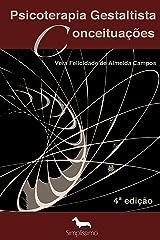 Psicoterapia Gestaltista Conceituações (Portuguese Edition) Kindle Ausgabe