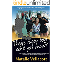 They're Rugby Boys, Don't You Know?: (Missionary Stories)
