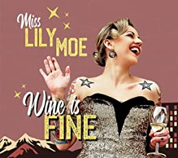 Wine Is Fine (Lim.ed.) [Vinyl LP]
