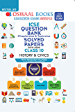 Oswaal ICSE Question Bank Chapterwise & Topicwise Solved Papers, History & Civics, Class 10 (Reduced Syllabus) (For 2021…