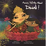 Amma, Tell Me about Diwali!: 2