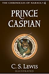 Prince Caspian (The Chronicles of Narnia, Book 4) Kindle Edition
