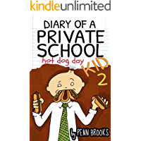 Diary of a Private School Kid 2: Hot Dog Day