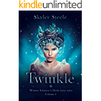 Twinkle: A Lucifer paranormal romance (Winter Solstice's Dark fairy tales Book 1)