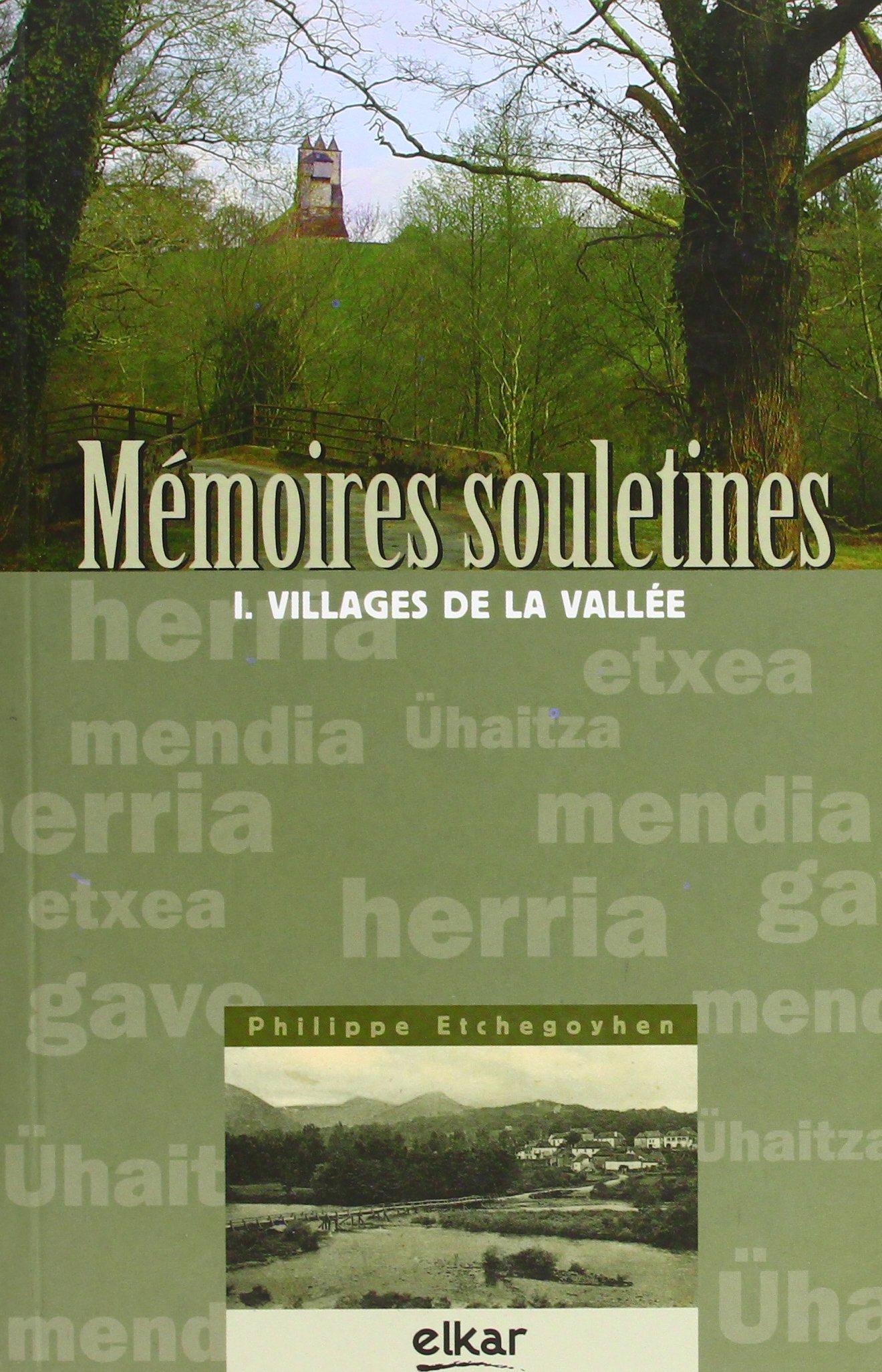 Memoires Souletines por Philippe Etchegoyhen